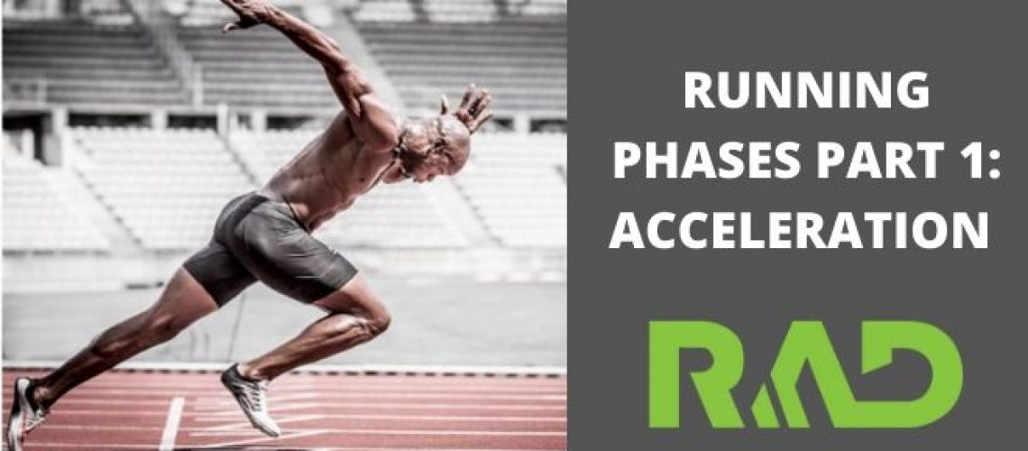 RUNNING PHASES PART 1. ACCELERATION