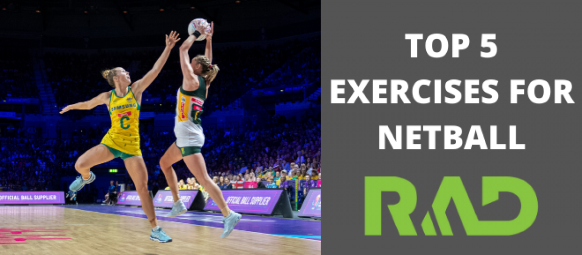 Top 5 Exercises for Netball